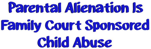 family-court-sponsered-child-abuse-via-pas-2015