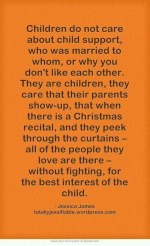 Children do not care about child support - 2016